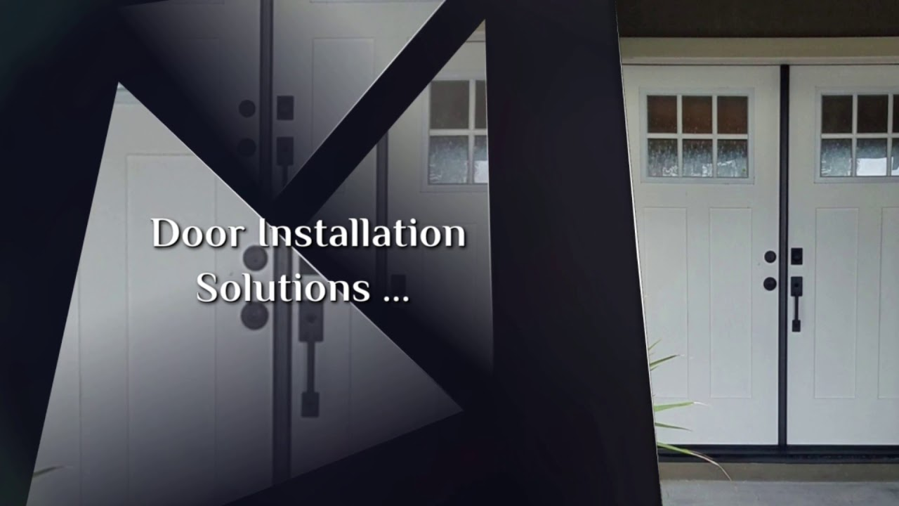 Door Installation Solutions