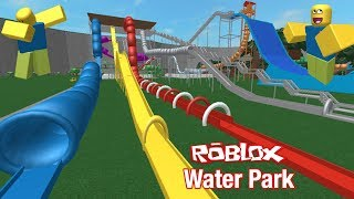 Roblox Water Park!!! (Gaming Episode 1)