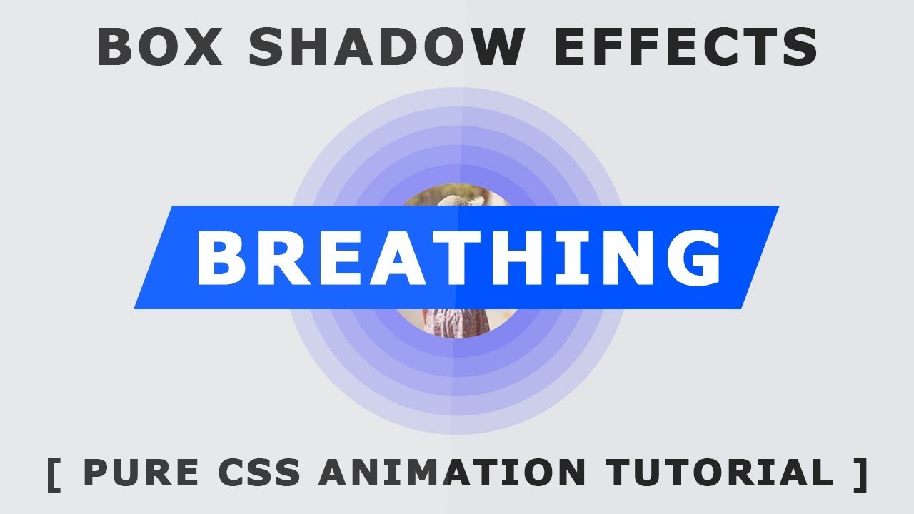 Pure Css Breathing Animation - Css Animation Effects - Html Css Box Shadow Experiment - Tutorial  sc 1 st  YouTube & Pure Css Breathing Animation - Css Animation Effects - Html Css ... Aboutintivar.Com
