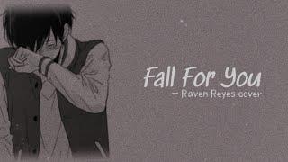 Fall for you lyrics   Raven Reyes cover