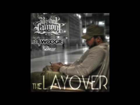 Bishop Lamont - The Layover - [Full Album]