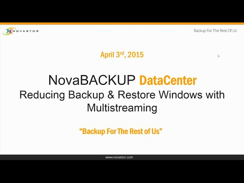 NovaBACKUP DataCenter - Reducing Backup & Restore Windows with Multistreaming