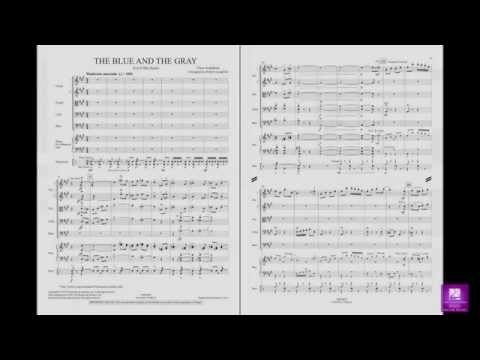 The Blue and the Gray by Grundman/arr. Longfield