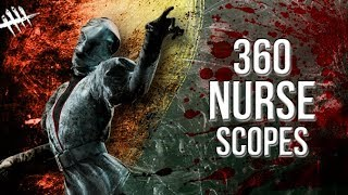 360 Nurse Scopes - Dead by Daylight - Killer #174 Nurse