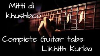 Mitti di khushboo Guitar tabs lesson/tutorial by Likhith Kurba