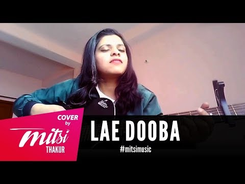 Lae Dooba - Aiyaary | Unplugged Cover by Mitsi Thakur