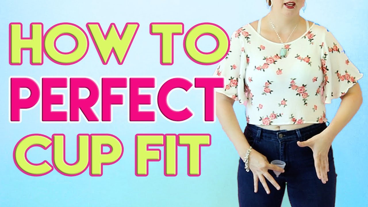 tips for perfecting the fit of your menstrual cup also youtube rh