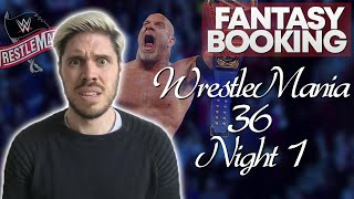 How Adam Would Book... WrestleMania 36 - Night 1