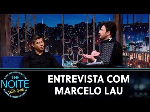 Entrevista com Marcelo Lau   The Noite 160819