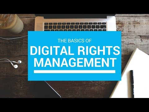 Digital Rights Managment Explained in Under 2 Minutes