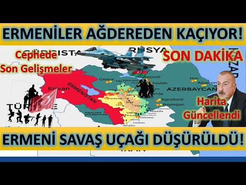 Son Dakika! Ermenilerin Su-25'i Düşürüldü! Ağdereden Kaçıyorlar! Azerbaycan Ordusu İlerliyor! Harita