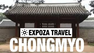 Chongmyo (South-Korea) Vacation Travel Video Guide