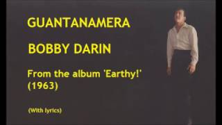 Bobby Darin - 'Guantanamera' with lyrics (translation in the description)