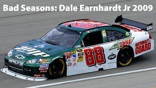 Bad Seasons: Dale Earnhardt Jr 2009