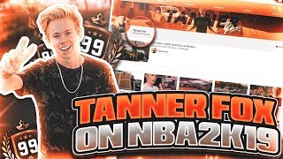 TANNER FOX PLAYS NBA 2K19