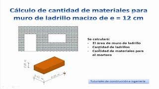 14.- Cálculo de materiales de construcción para muro de ladrillo común (adobito, gambote) - TCICM14