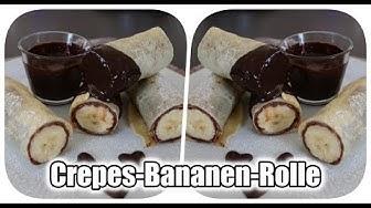 Crêpes Rezept - Crêpes Bananen Rolle