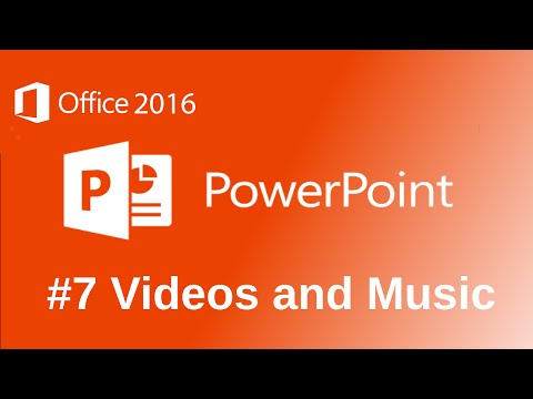 Microsoft PowerPoint 2016 Music and Videos Tutorial