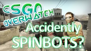 Cheater Accidently SPINBOTS? CS:GO OVERWATCH!