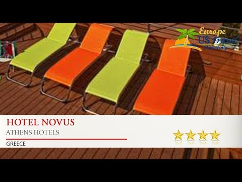 Hotel Novus - Athens Hotels, Greece