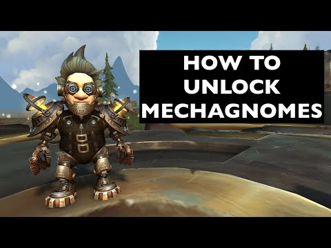 (UPDATES IN DESCRIPTION!) How to Unlock Mechagnomes   WoW Allied Race Guide