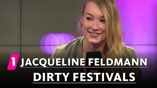 Jacqueline Feldmann: Dirty Festivals