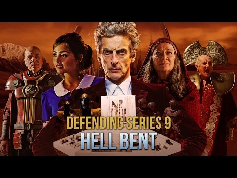 Hell Bent in Retrospect | Defending Doctor Who Series 9
