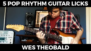 5 Pop Rhythm Guitar Licks | Wes Theobald