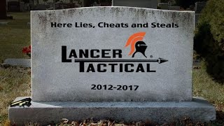 The Death of Lancer Tactical - Lawsuit(s), Counterfeit and Lies