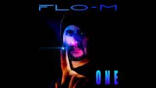 """Flo-M's new masterpiece """"One"""" in stores now! written & composed by Florian Muller produced by Flo-M ℗ 2020 by Florian Muller https://www.flo-m.com."""