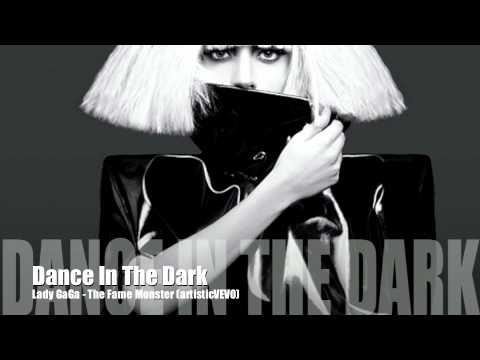 Lady GaGa - Dance In The Dark (The Fame Monster Album Version)