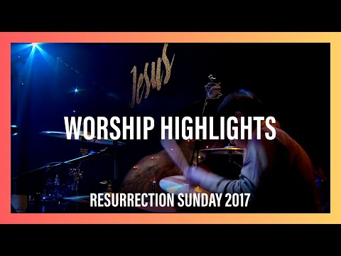 Worship Highlights — Resurrection Sunday 2017   New Creation Church