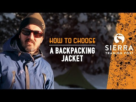 How To Choose A Backpacking Jacket