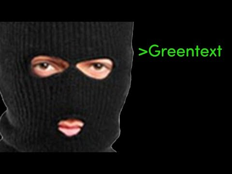 Download Youtube: Greentext Short: OP is the world's greatest hacker.