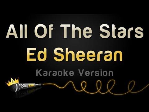 Ed Sheeran - All Of The Stars (Karaoke Version) - YouTube