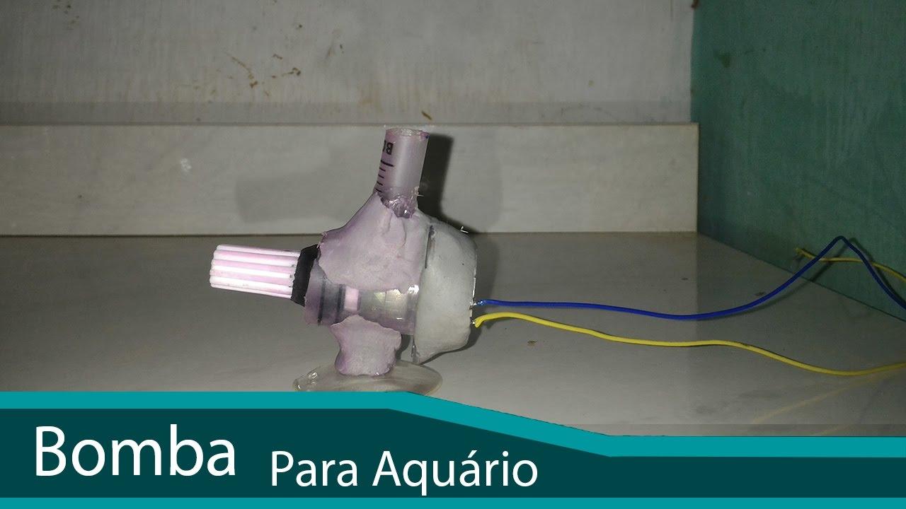 Bomba D Agua Para Aquario Caseira Youtube