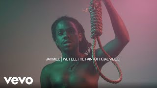 Jahmiel - We Feel The Pain