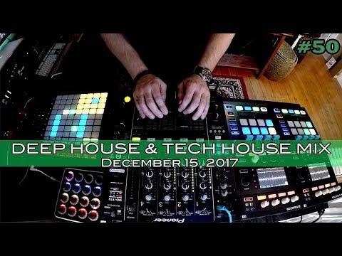 Tech and Deep House Mix #50 December 2017