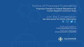 Proposed Changes to Federal Regulations for Human Research (Common Rule)