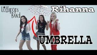 Анна Якубук, Мариам Джалагония Голос Дети 5 - Rihanna Umbrella cover feat. LOLLIPOPS BAND