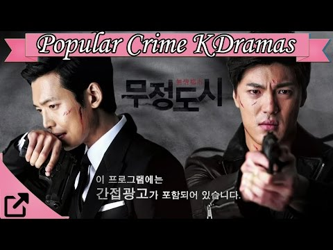 Top 25 Popular Crime Korean Dramas 2016 (All The Time)