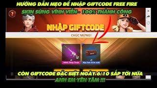 Garena Free Fire | Hướng dẫn nhập giftcode nhanh skin súng vĩnh viễn 100% thành công !