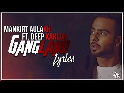 Gangland   Lyrics   Mankirt Aulakh Ft. Deep Kahlon   Latest Punjabi Song 2017   Syco TM