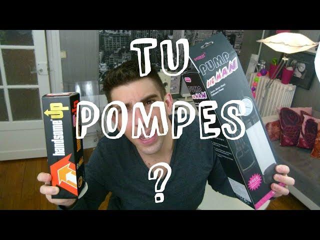 TU POMPES (à pénis) ?! : Handsome-UP et BIG MAN PUMP
