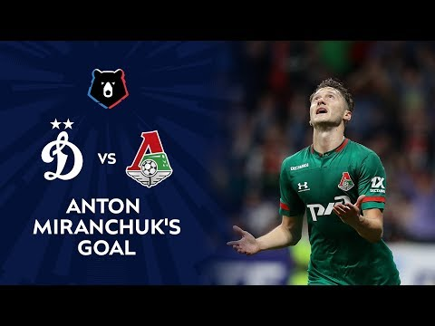 Anton Miranchuk's Remarkable Goal   RPL 2019/20