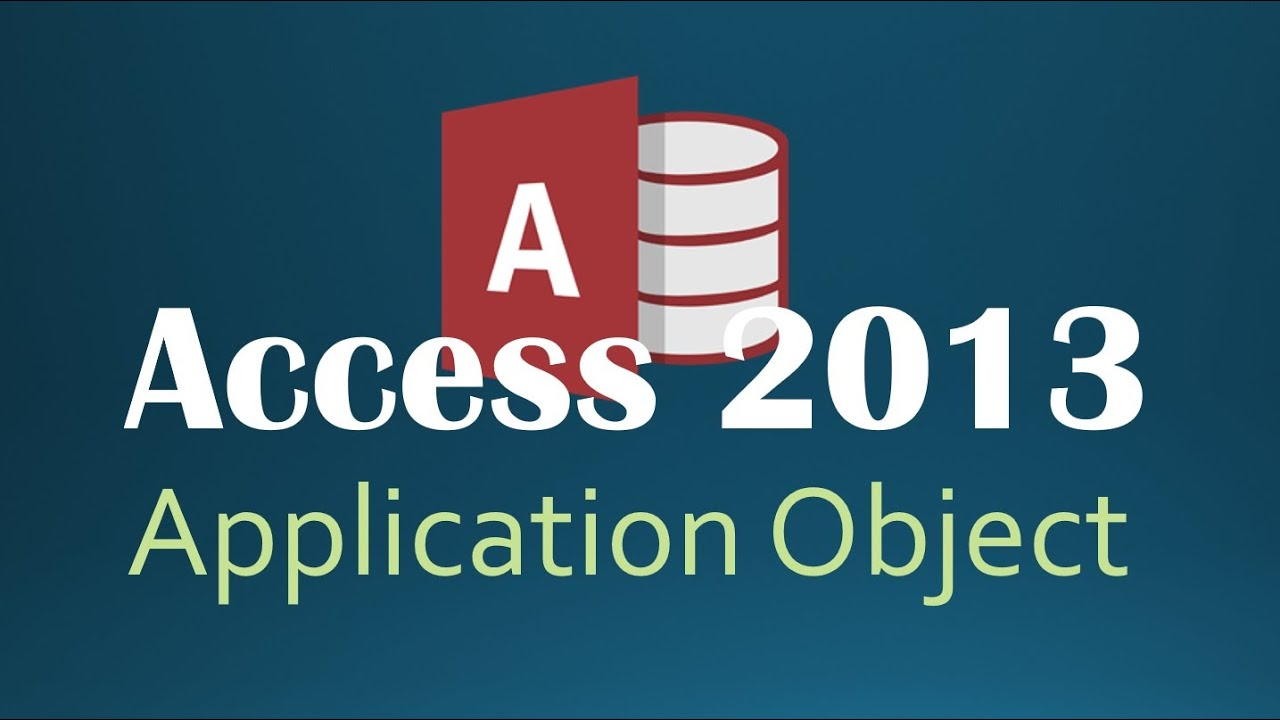 45. VBA - Application Part 1 (Programming In Access 2013)