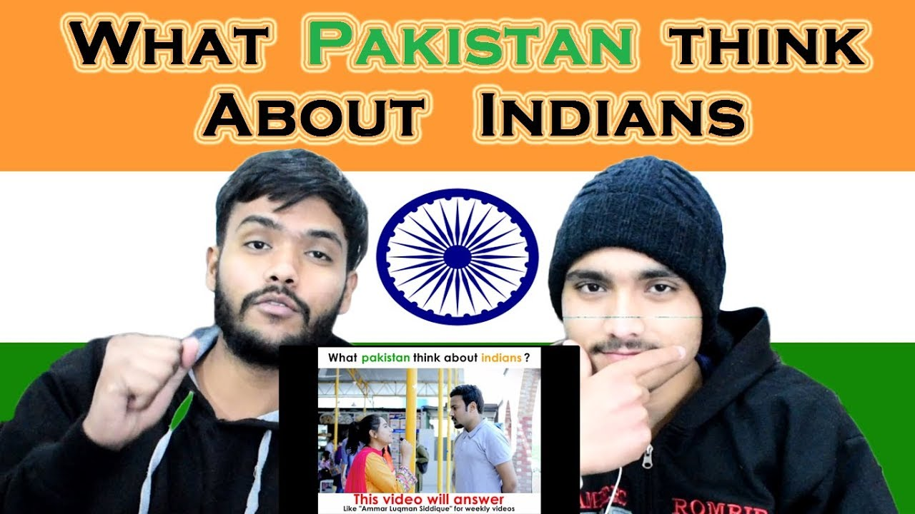 Indian reaction on What PAKISTAN Think About INDIANS   Swaggy d