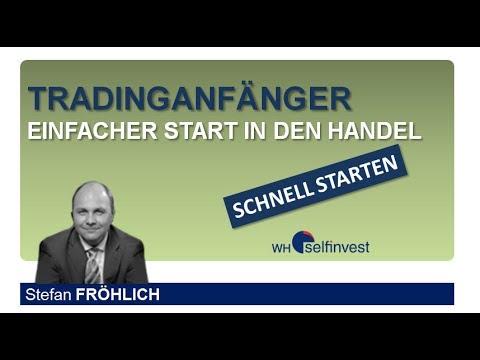 Tradinganfänger - einfacher Start in den Handel