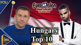 A Dal 2019 | Hungary Song Reaction & Top 10 ( Eurovision 2019)