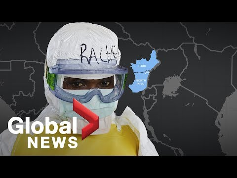 Ebola: Why the deadly outbreak in Congo is spreading so quickly